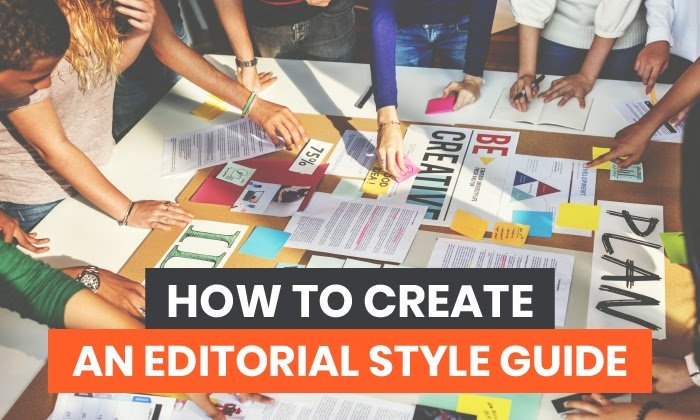 How to Create an Editorial Style Guide