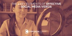 4 Key Elements of Effective Social Media Videos