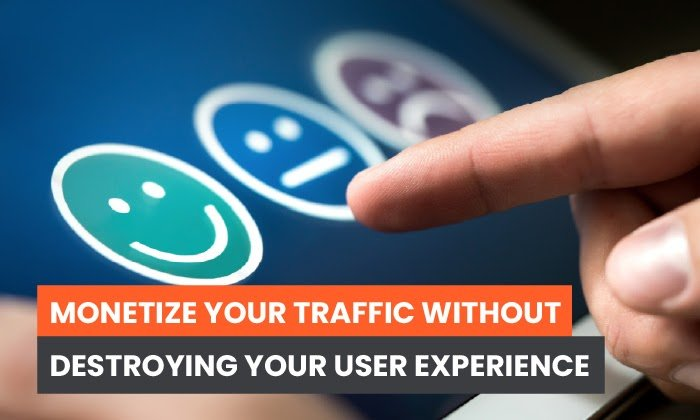 How to Monetize Your Website Without Destroying Your User Experience
