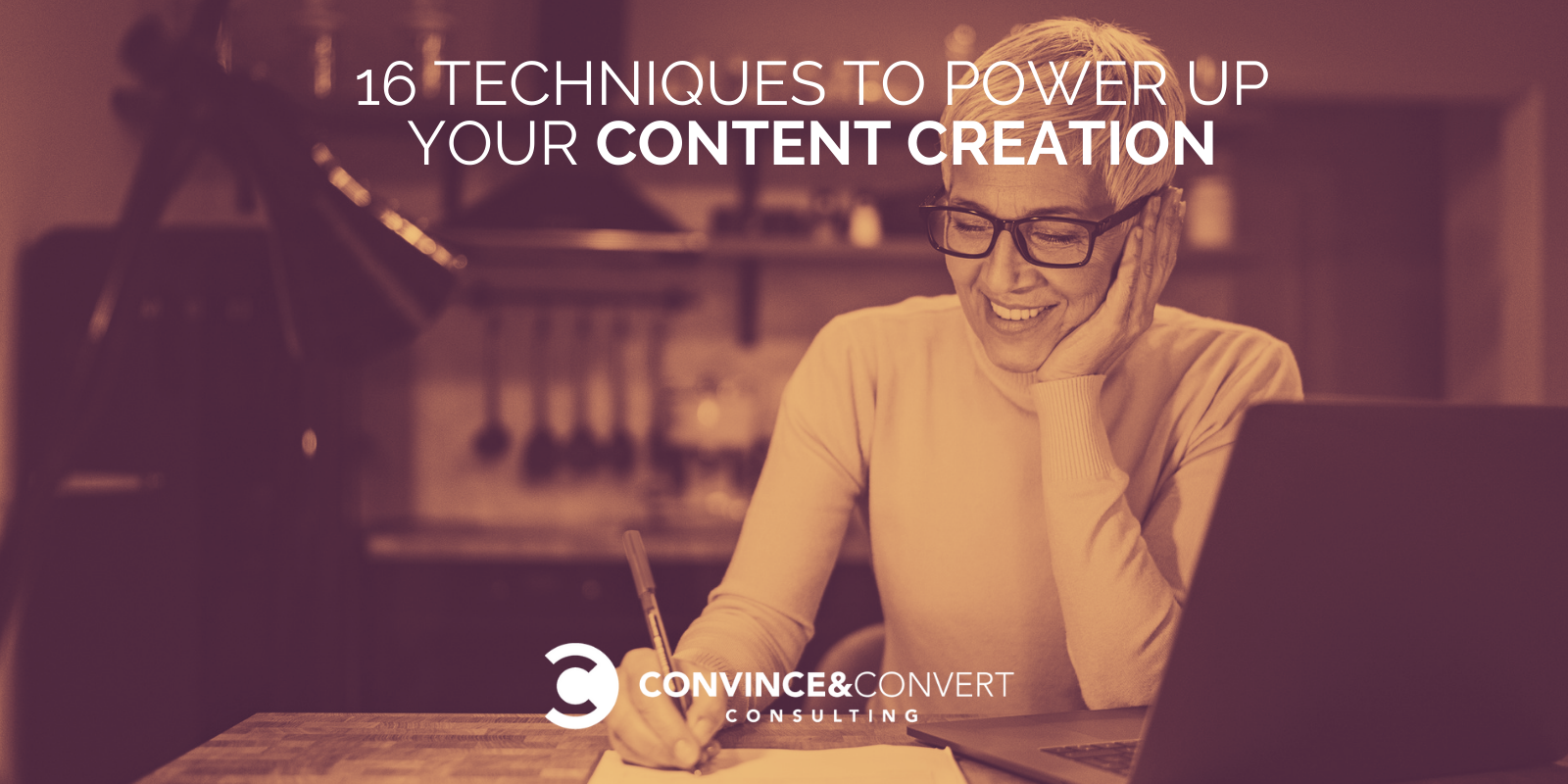 16 Techniques to Power Up Your Content Creation