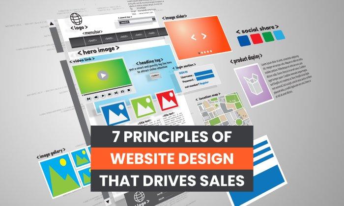 7 Principles of Website Design That Drives Sales