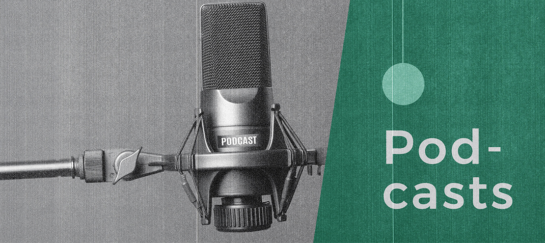 Podcasts We Loved: January 2021