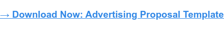 How to Create an Advertising Proposal [Free Template]