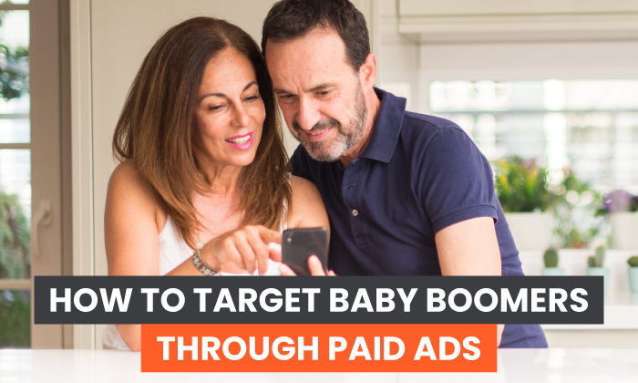 How to Target Baby Boomers Through Paid Ads