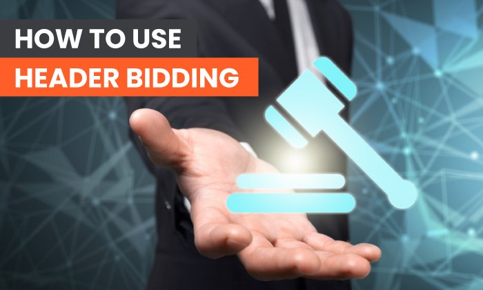 How to Use Header Bidding