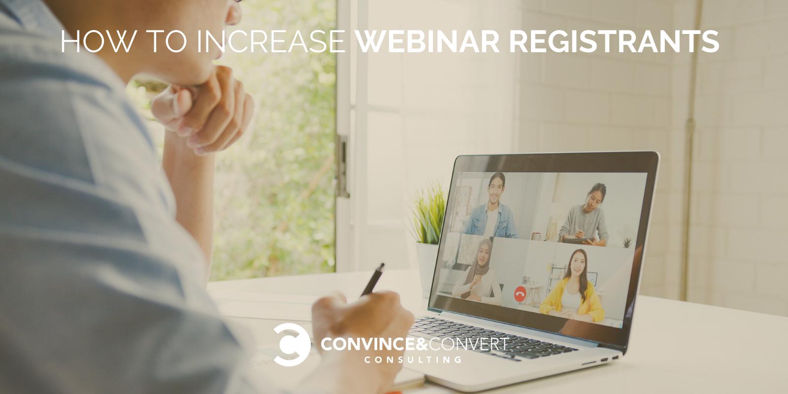 How to Increase Webinar Registrants
