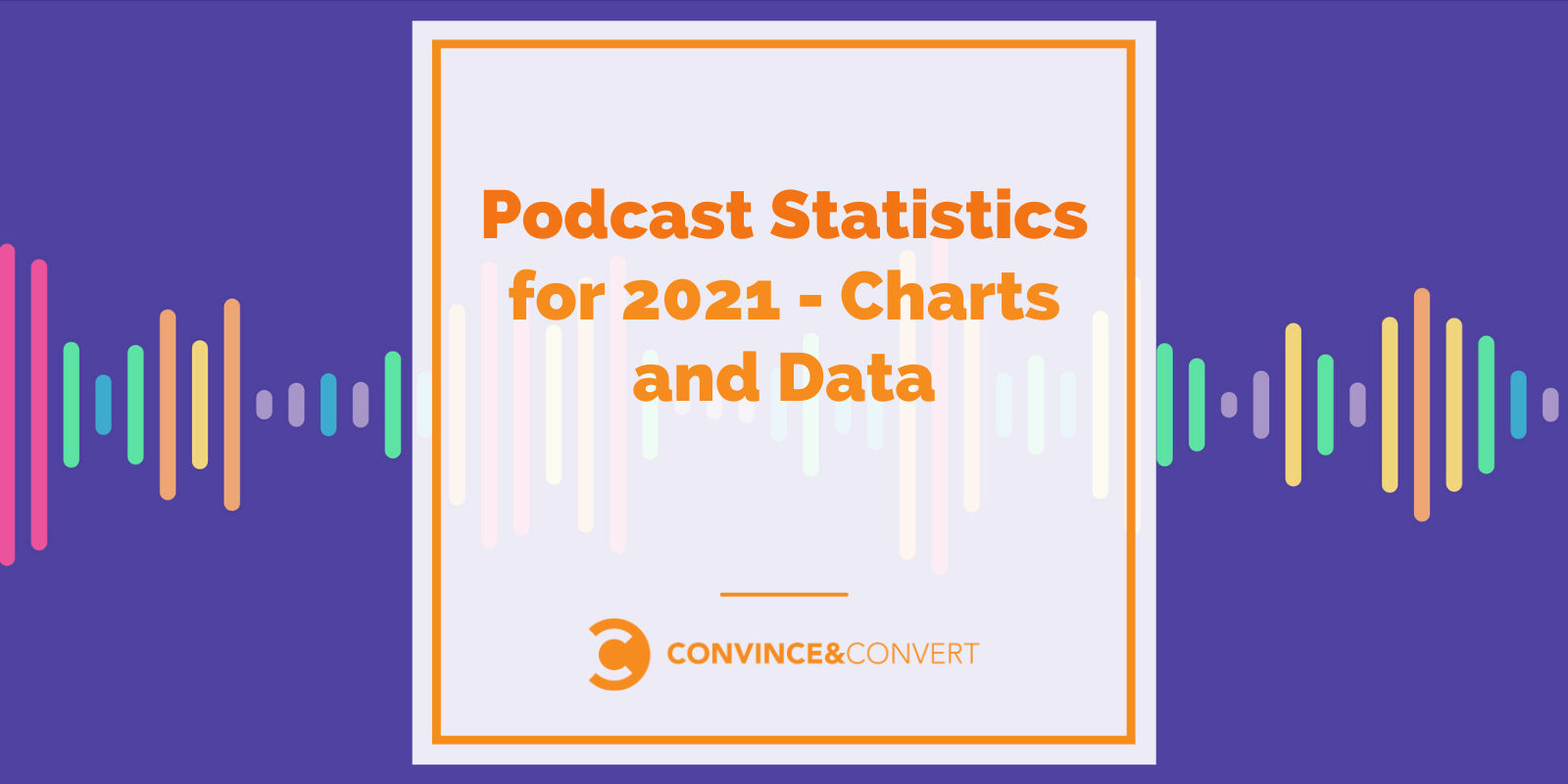 Podcast Statistics for 2021 – Charts and Data