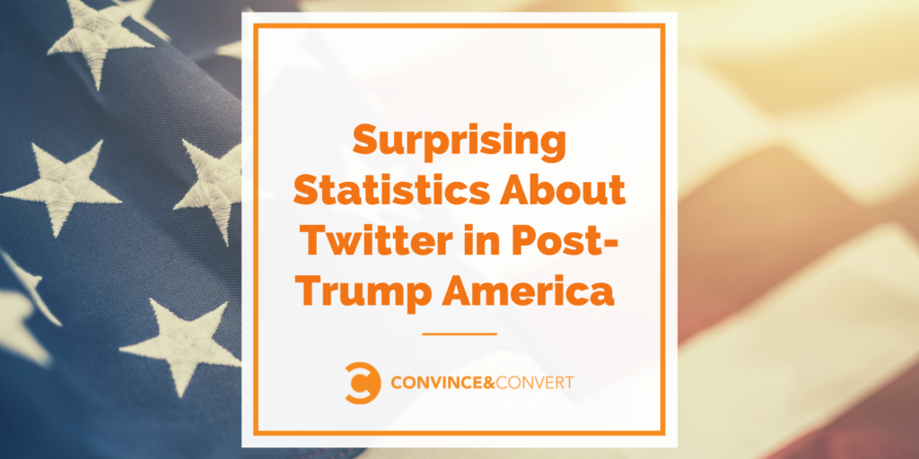Surprising Statistics About Twitter in Post-Trump America [2021 Research]