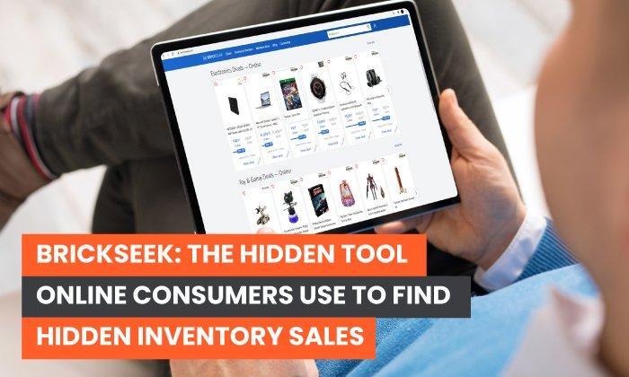 BrickSeek: The Hidden Tool Online Consumers Use to Find Hidden Inventory Sales