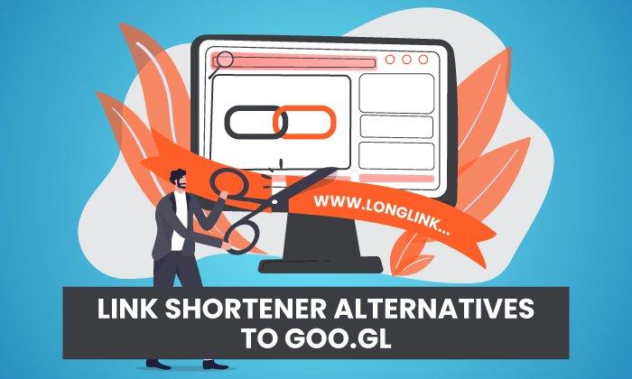 7 Link Shortener Alternatives to Goo.gl