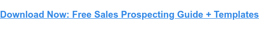 Sales Prospecting: 26 Tips, Techniques, & Tools to Succeed