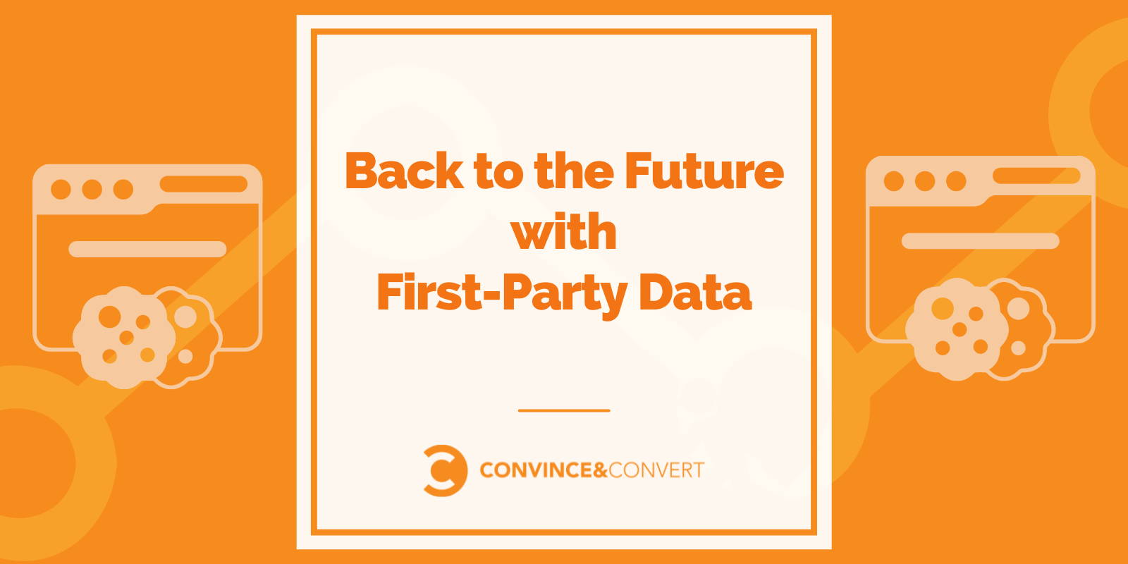 Back to the Future with First-Party Data