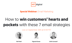 How to Win Customers' Hearts and Pockets with These 7 Email Strategies [Free Webinar]