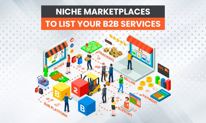 12 Niche Marketplaces to List Your B2B Services