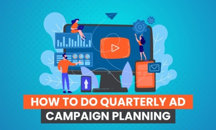 How to Do Quarterly Ad Planning